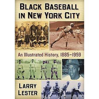 Musta Baseball New York City - kuvitettu historia - 1885-1959 b