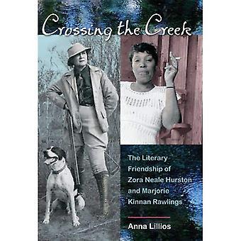 Korsa bäcken: litterära vänskap Zora Neale Hurston och Marjorie Kinnan Rawlings