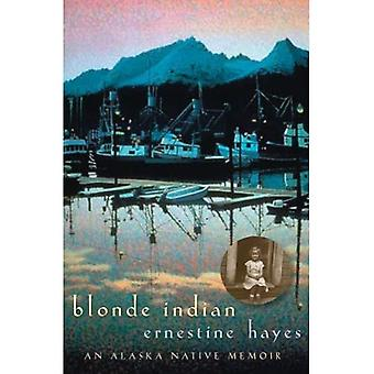 Blond Indian: En Alaska Native memoarer (Sun spår)