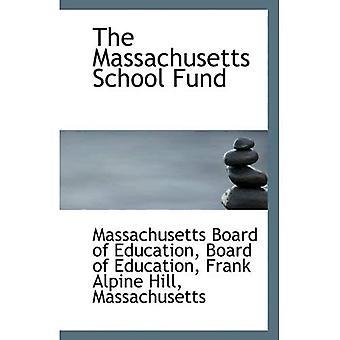 Massachusetts koulu-rahasto