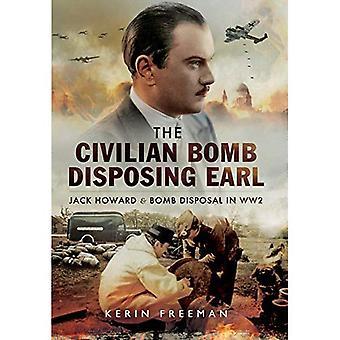 Civila Bomb bortskaffande Earl: Jack Howard och civila bomben deponering i WW2