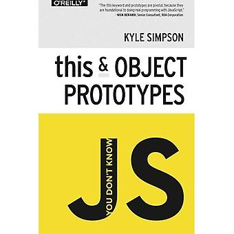 Et tiedä JS: Tämä & tavoitteena prototyyppejä