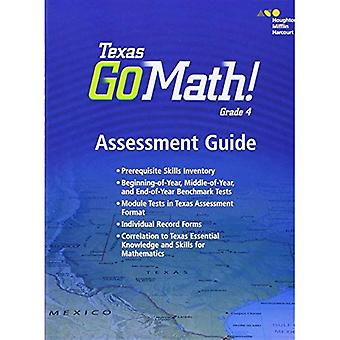 Houghton Mifflin Harcourt Go Mathe! Texas: Assessment Guide Grad 4 (Houghton Mifflin Harcourt Go Mathe!)