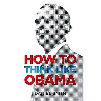 Hoe te denken als Obama