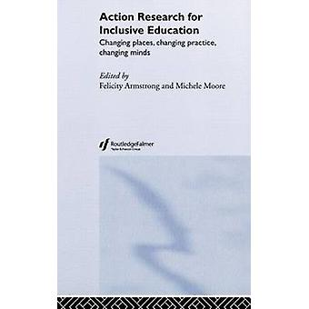 Action Research for Inclusive Education by Armstrong & Felicity