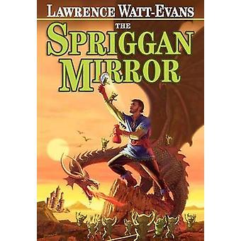 The Spriggan Mirror A Tale of Ethshar by WattEvans & Lawrence