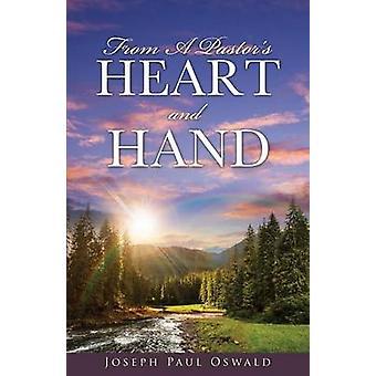 オズワルドとジョセフ・ポールによる牧師の心と手から