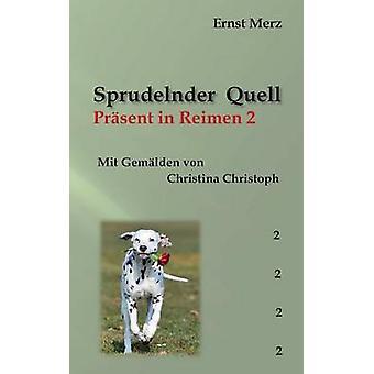 Sprudelnder QuellPrsent in Reimen 2 by Merz & Ernst