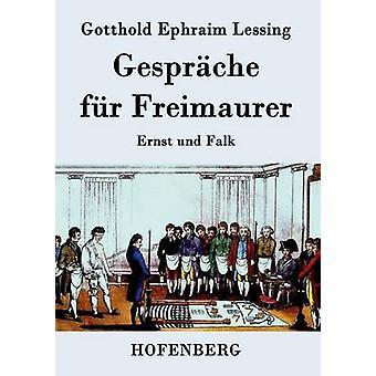 Gesprche fr Freimaurer by Lessing & Gotthold Ephraim