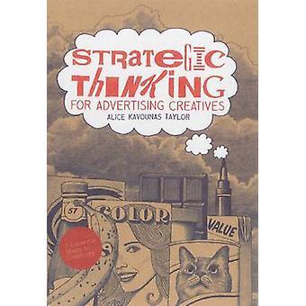 Strategisch denken voor Reclame Creatives - 11 essentiële stappen tot C