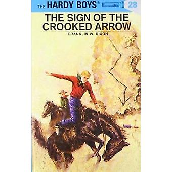 Sign of the Crooked Arrow by Franklin W. Dixon - 9780448089287 Book