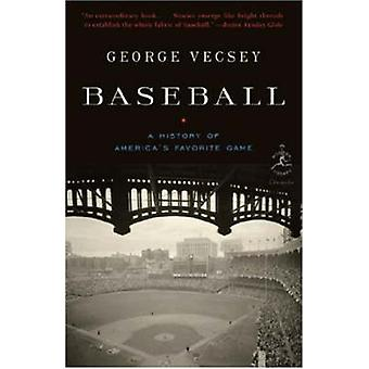 Baseball - A History of America's Favourite Game by George Vecsey - 97