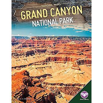 Grand Canyon National Park by J J Stewart - 9781680784732 Book