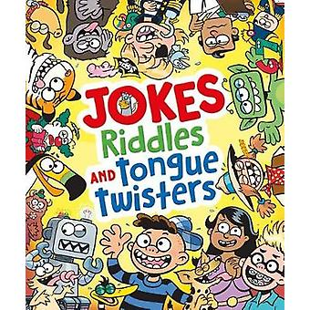 Jokes - Riddles and Tongue Twisters by Chuck Whelon - 9781784289393 B
