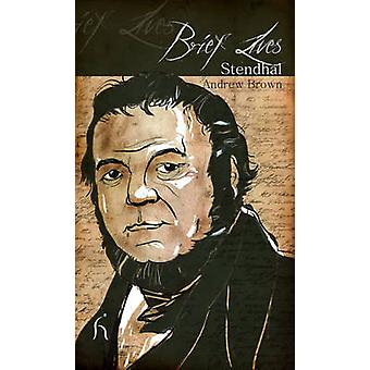 Brief Lives - Stendhal by Andrew Brown - 9781843919131 Book