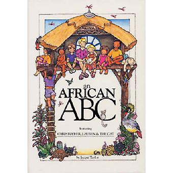 An African ABC (2nd Revised edition) by Jacqui Taylor - 9781868727032