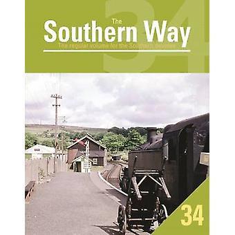 The Southern Way Issue 34 by Kevin  Robertson - 9781909328488 Book