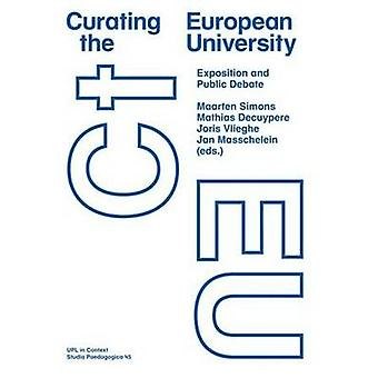 Curating the European University - Exposition and Public Debate by Maa