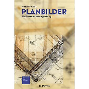 Planbilder - Medien Der Architekturgestaltung by Sara Hillnhutter - 97