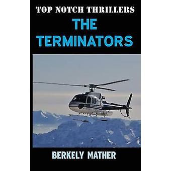 The Terminators by Mather & Berkely