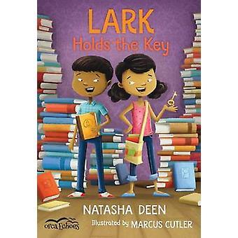 Lark Holds the Key by Natasha Deen - 9781459807273 Book