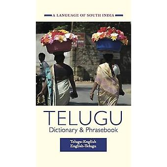 Telugu-English/English-Telugu Dictionary & Phrasebook - A Language of