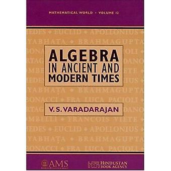 Algebra in Ancient and Modern Times by Veeraualli Seshadri Varadaraja