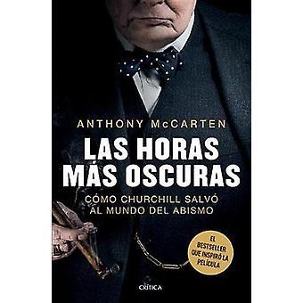 Las Horas Mas Oscuras by McCarten - 9786077474746 Book