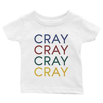 365 printti Cray Baby graafinen T-paita lahja valkoinen hauska vauva tee vauva suihku