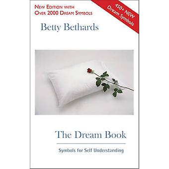 The Dream Book by Betty Betty Bethards Bethards