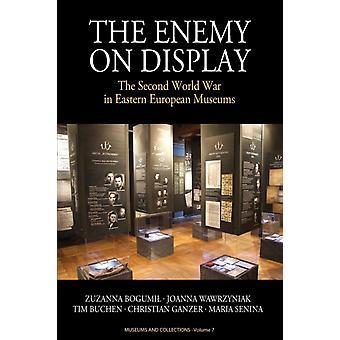 Enemy on Display Toinen maailmansota Itä-Euroopan museot Wawrzyniak & Joanna