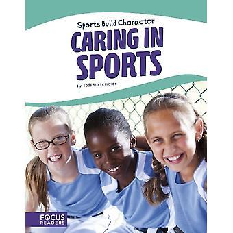 Sport Caring in Sports by Todd Kortemeier