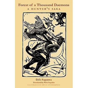 Forest of a Thousand Daemons - A Hunter's Saga by D. O. Fagunwa - Wole