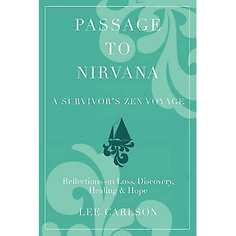 Passage to Nirvana by Carlson & Lee