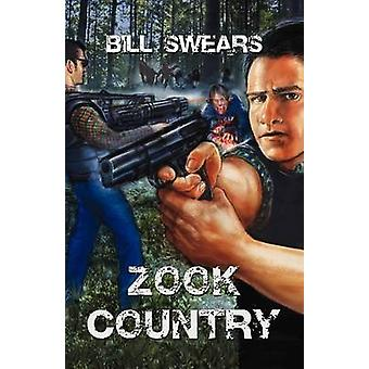 Zook Country by Swears & Bill