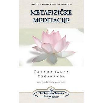 Metaphysical Meditations Croatian by Yogananda & Paramahansa