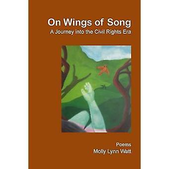 On Wings of Song di Watt & Molly Lynn