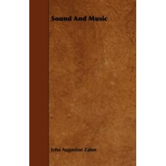 Sound And Music by Zahm & John Augustine