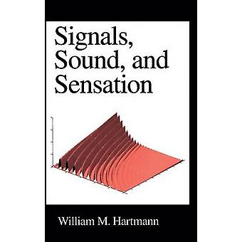 Signals Sound and Sensation von Hartmann & William M.