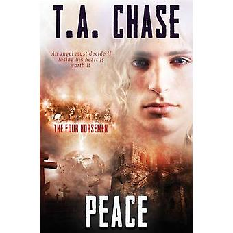The Four Horsemen Peace by Chase & T.A.