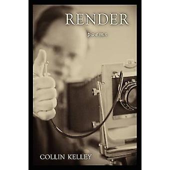 Render by Kelley & Collin