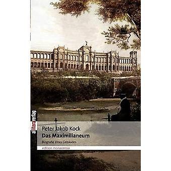 Das Maximilianeum by Kock & Peter Jakob