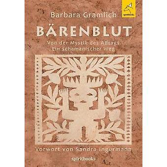 Brenblut by Gramlich & Barbara