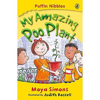My Amazing Poo Plant - Puffin Nibbles by Moya Simons - 9780143301462 B