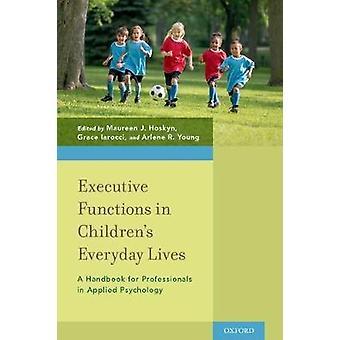 Funciones ejecutivas en niños's Vida cotidiana - Un manual para prof