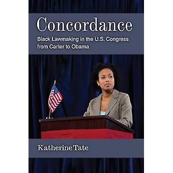 Concordance - Black Lawmaking in the U.S. Congress from Carter to Obam