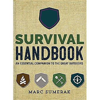 Survival Handbook - An Essential Companion to the Great Outdoors by Ma