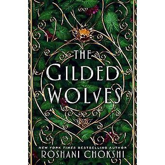 The Gilded Wolves by Roshani Chokshi - 9781250144546 Book