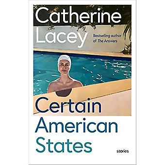 Certain American States by Catherine Lacey - 9781783782208 Book