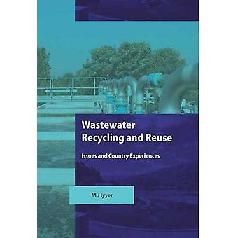 Wastewater Recycling and Reuse - Issues and Country Experiences by Mal